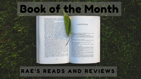 Book of the Month ~ Rae's Reads and Reviews