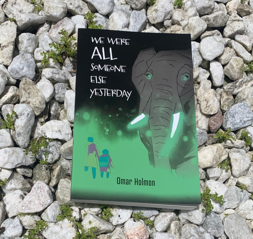 We Were All Someone Else Yesterday by Omar Holmon ~ Rae's Reads and Reviews