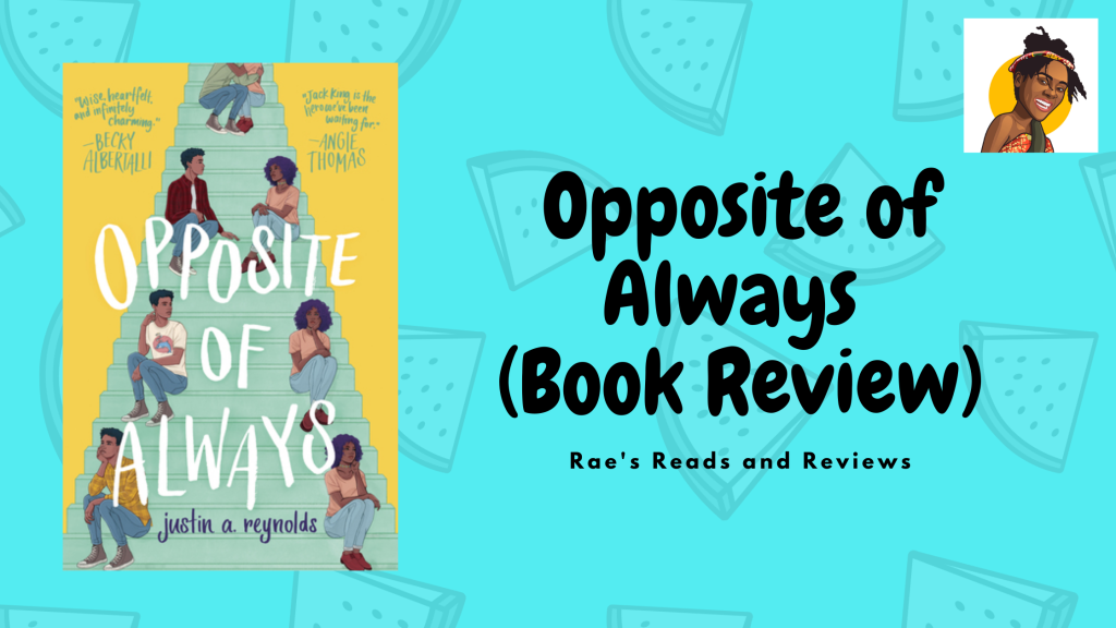 Opposite of Always Book Review ~ Rae's Reads and Reviews