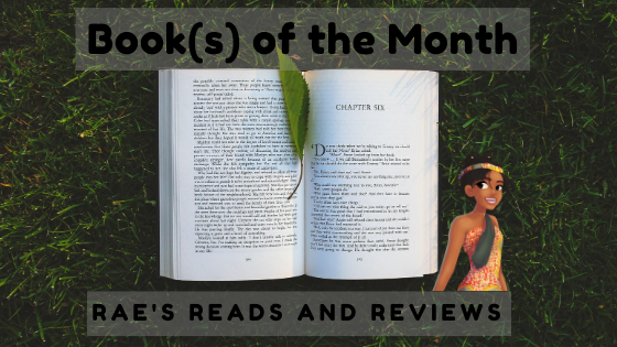 Books of the Month ~ Rae's Reads and Reviews