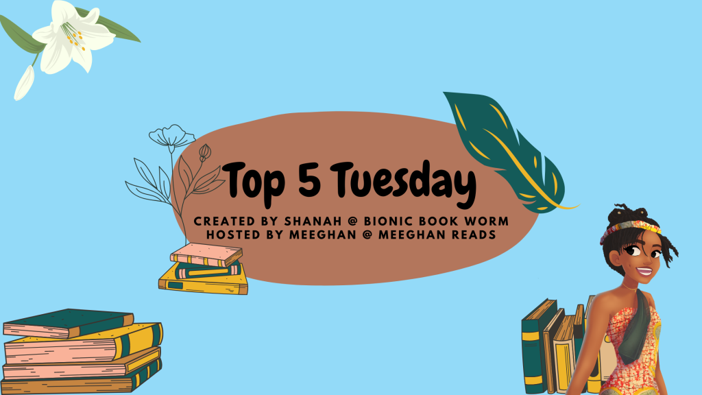 Top 5 Tuesday ~ Rae's Reads and Reviews
