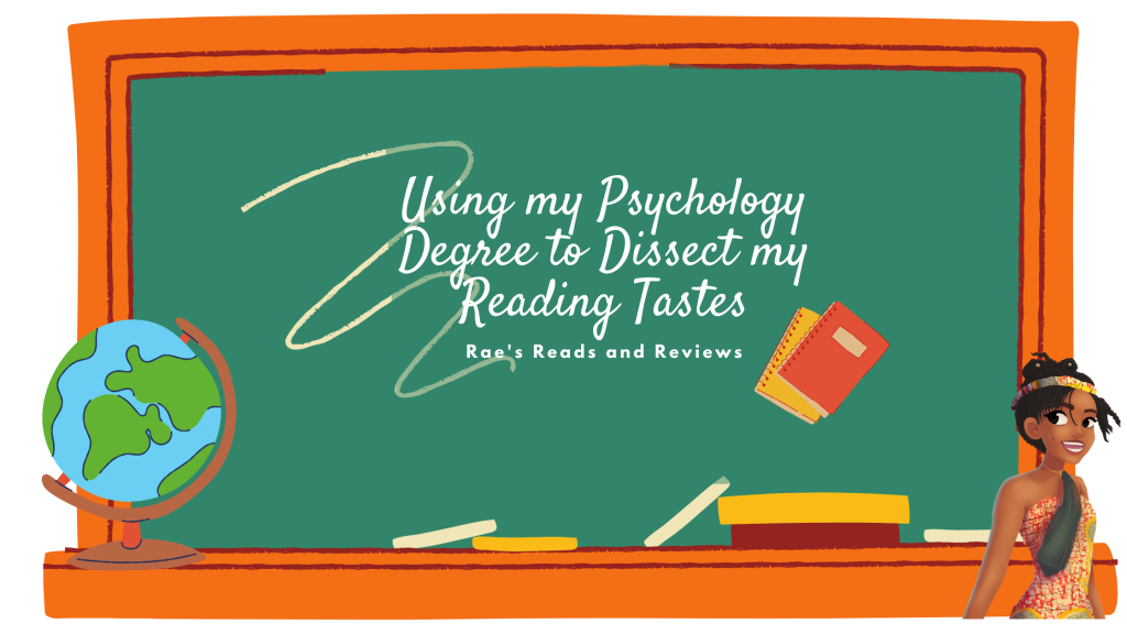 Using my Psychology Degree to Dissect my Reading Tastes ~ Rae's Reads and Reviews