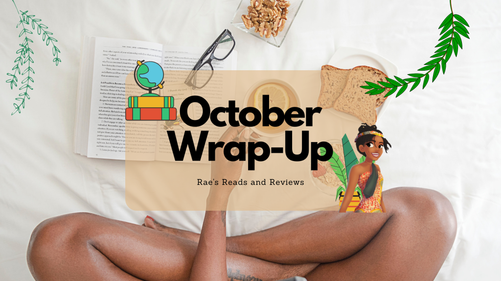 October Wrap Up ~ Rae's Reads and Reviews