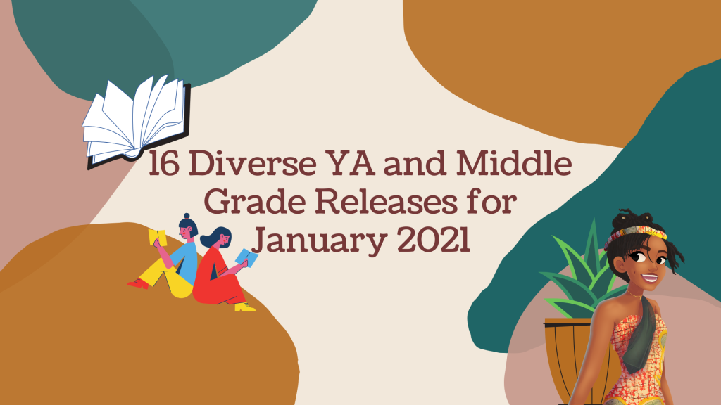 16 Diverse YA and Middle Grade Releases for January 2021 ~ Rae's Reads and Reviews