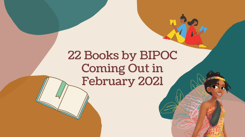 22 Books by BIPOC Coming Out in February 2021 ~ Rae's Reads and Reviews