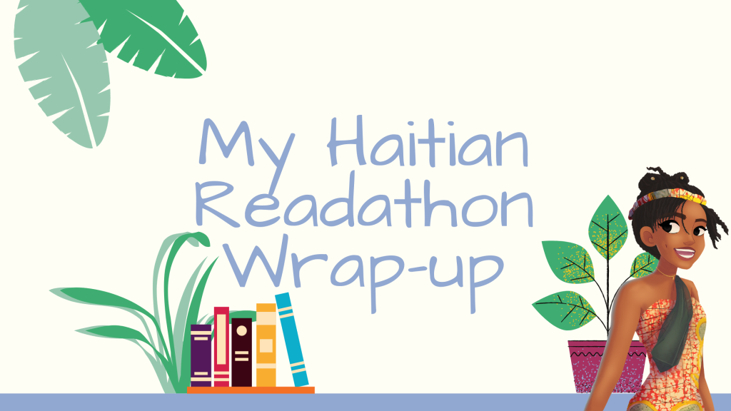 My Haitian Readathon Wrap-Up ~ Rae's Reads and Reviews