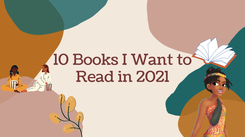 10 Books I Want to Read in 2021 - Diverse Books ~ Rae's Reads and Reviews