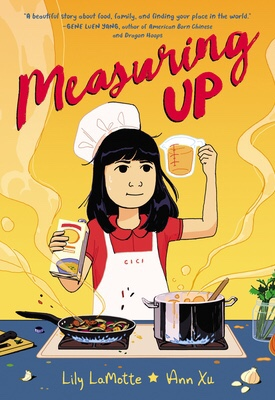 Measuring Up by Lily LaMotte and Ann Xu